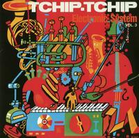 Electronic System - Tchip Tchip (Vol.3)