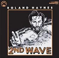 Roland Haynes - Second Wave