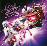 CeeLo Green - Cee Lo's Magic Moment
