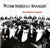 fountainsofwayne - Welcome Interstate Managers