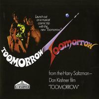 Toomorrow - From the Harry Saltzman-Don Kirschner Film 'Toomorrow'