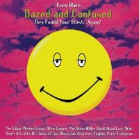 Various Artists - Even More Dazed And Confused -  Vinyl Record
