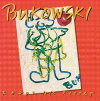Charles Bukowski - Reads His Poetry