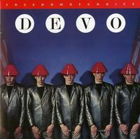 Devo - Freedom Of Choice