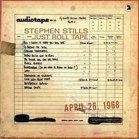 Stephen Stills - Just Roll Tape - April 26th 1968