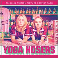 Various Artists - Yoga Hosers