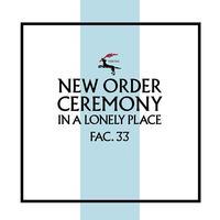 New Order - Ceremony (Version 2)