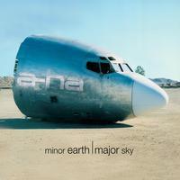 A-Ha - Minor Earth, Major Sky