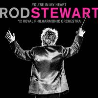 Rod Stewart - You're In My Heart: Rod Stewart With The Royal Philharmonic Orchestra