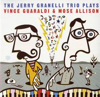 The Jerry Granelli Trio - Plays The Music Of Vince Guaraldi And Mose Allison