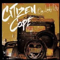 Citizen Cope - One Lovely Day