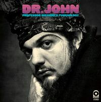 Dr. John - Professor Bizarre's Funknology