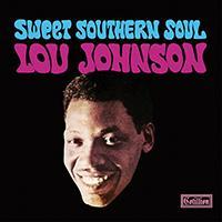 Lou Johnson - Sweet Southern Soul