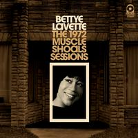 Bettye Lavette - The 1972 Muscle Shoals Sessions