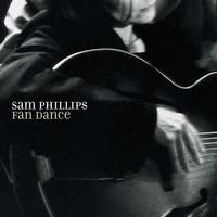 Sam Phillips - Fan Dance