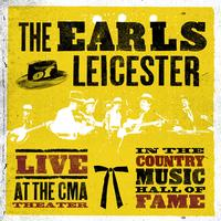 The Earls Of Leicester - Live at The CMA Theater in The Country Music Hall of Fame