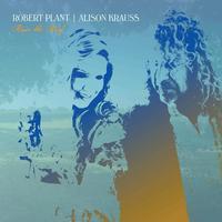 Robert Plant & Alison Krauss - Raise The Roof