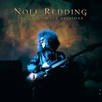 Noel Redding - The Experience Sessions