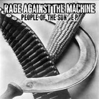 Rage Against The Machine - People Of The Sun EP