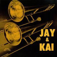 J.J. Johnson & Kai Winding - Jay & Kai