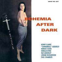 Cannonball Adderley/Nat Adderley/Kenny Clarke - Bohemia After Dark