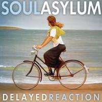 Soul Asylum - Delayed Reaction