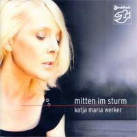 Katja Maria Werker - Mitten Im Sturm