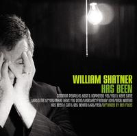 William Shatner - William Shatner Has Been