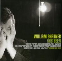 William Shatner - William Shatner Has Been