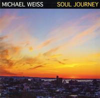 Michael Weiss - Soul Journey -  140 / 150 Gram Vinyl Record