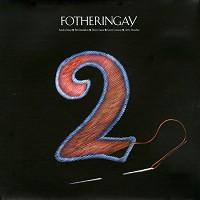 Fotheringay - Fotheringay 2