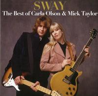 Carla Olson & Mick Taylor - Sway: The Best Of Carla Olson & Mick Taylor