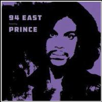 94 East Featuring Prince - 94 East Featuring Prince