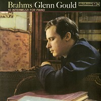 Glenn Gould - Brahms: 10 Intermezzi for Piano