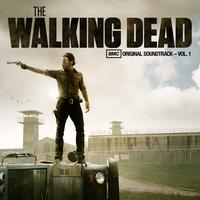 Various Artists - AMC's The Walking Dead Original Soundtrack Vol. 1