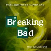 Dave Porter - Breaking Bad - Original Score From The Television Series