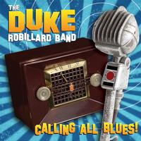 Duke Robillard Band - Calling All Blues!