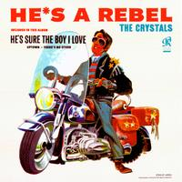 The Crystals - He's A Rebel -  200 Gram Vinyl Record
