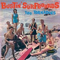 The Tornadoes - Bustin' Surfboards