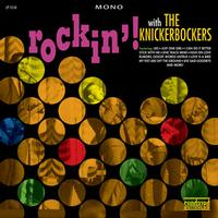 The Knickerbockers - Rockin' With The Knickerbockers