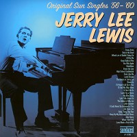 Jerry Lee Lewis - Original Sun Singles 56-60