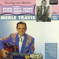 Merle Travis - Live at Town Hall Party