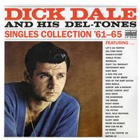 Dick Dale and His Del-Tones - Singles Collection '61-65