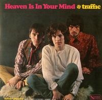 Traffic - Heaven Is In Your Mind