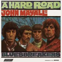 John Mayall And The Blues Breakers - A Hard Road