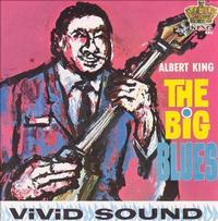 Albert King - The Big Blues