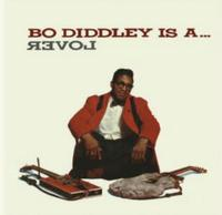 Bo Diddley - Bo Diddley...Is A Lover