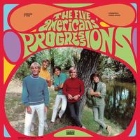 The Five Americans - Progressions