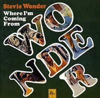 Stevie Wonder  - Where I'm Coming From
