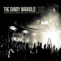 The Dandy Warhols - Thirteen Tales From Urban Bohemia Live